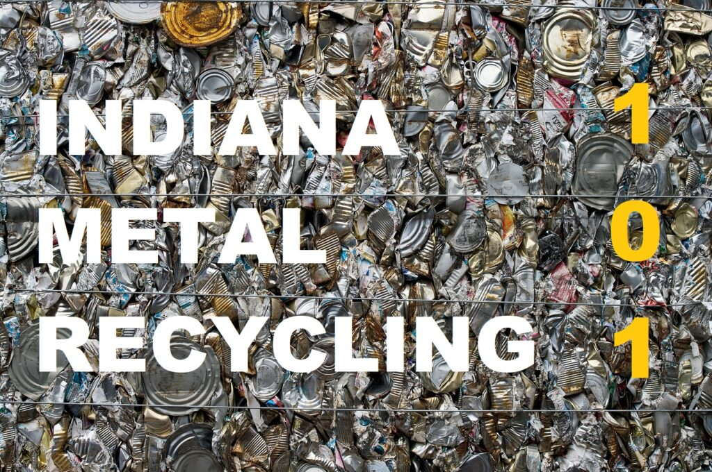 Indianapolis IN Metal Recycling 1-888-586-5322